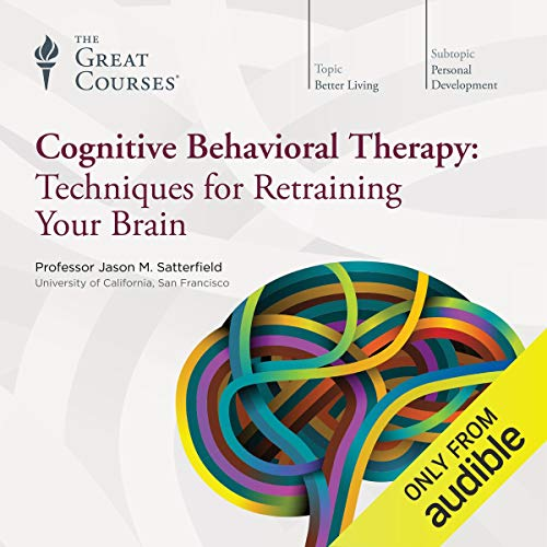 Cognitive Behavioral Therapy: Techniques for Retraining Your Brain Book Cover