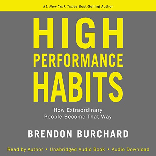 High-Performance Habits: How Extraordinary People Become That Way Book Cover