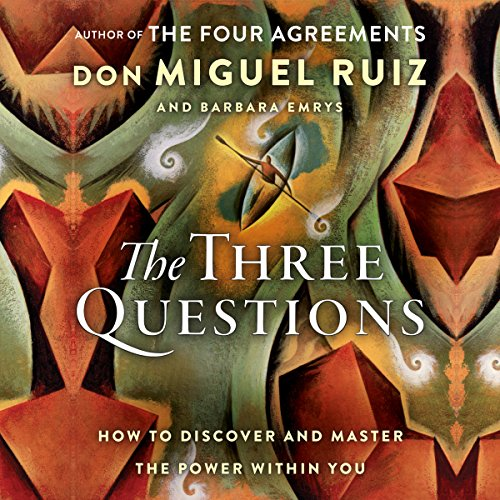 The Three Questions: How to Discover and Master the Power Within You Book Cover